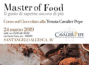 Master of Food<br>Il gusto di saperne ancora di più <br> Corso sul cioccolato alla Tenuta Cavalier Pepe